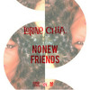 Lorine Chia - No New Friends (Prod. By Nate Fox) Mp3