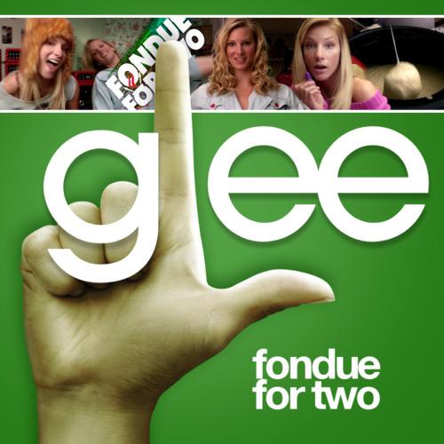 Glee   Fondue For 2   @GetAtLilSteve