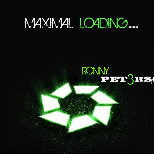 Maximal Loading(RONNY PET3RSON)