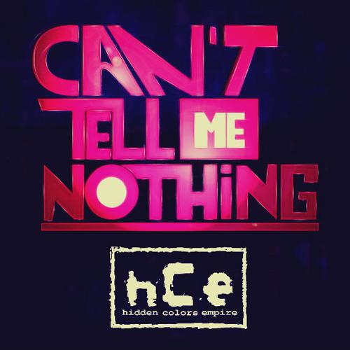 Korey Bryant x E Stilez ft. Harry J - You Can't Tell Me Nothing