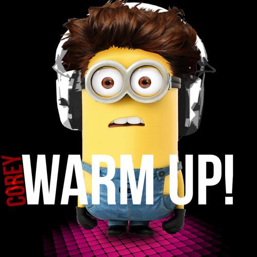 DJ Corey - Warm Up!