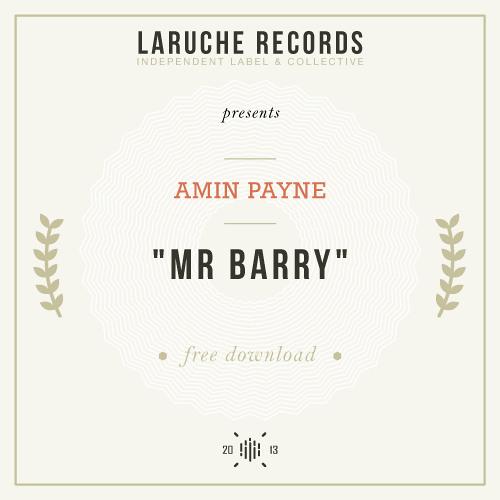 #09. Amin Payne - Mr Barry (Free Honey)