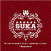 Techcrasher feat. Syntheticsax - Saxonia (Sax mix) [Suka Records] *PREVIEW*