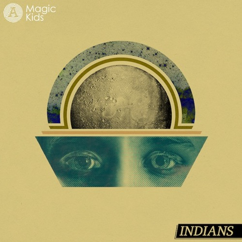 Indians - Magic Kids (Rumpistol Remix)