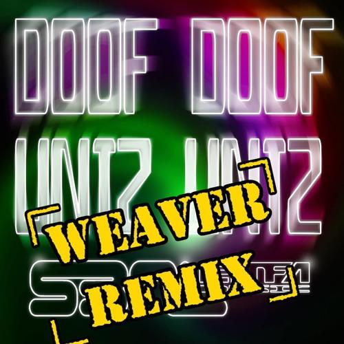 [EMFA035A] Doof Doof Untz Untz (Weaver Mix) - S3rl