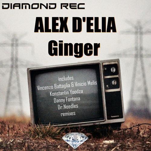 Alex D'elia Ginger (Konstantin Yoodza Remix)