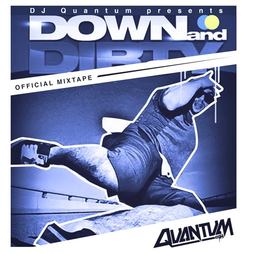 Down And Dirty Official Mixtape