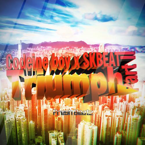 Codeine boy x SKBEAT - Triumph Part II