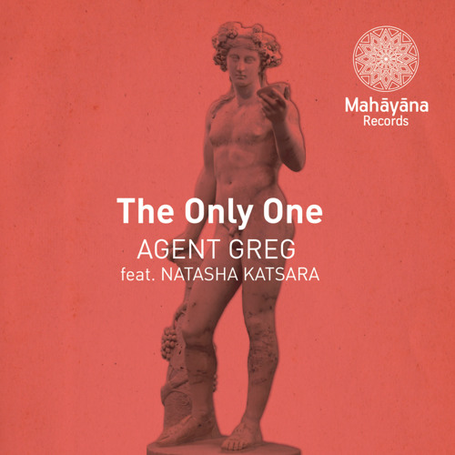 """AGENT GREG feat. NATASHA KATSARA """"The Only One"""" Preview"""