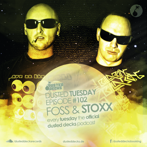 Dusted Tuesday #102 - Foss & Stoxx (Sep 03, 2013)
