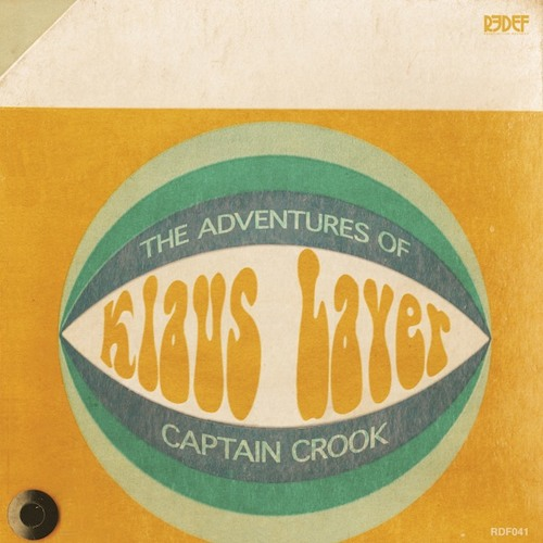 "Klaus Layer - ""In My Mind"" - ""The Adventures of Captain Crook"" LP Avail Sept 3rd"