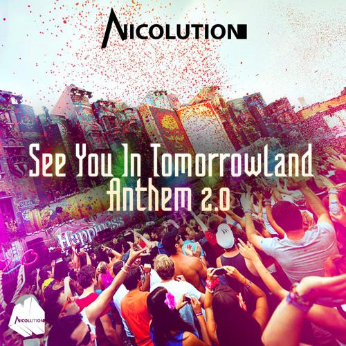 Tomorrowland 2013 Set by Nicolution