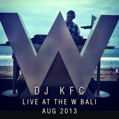 KFC Live at the W Bali Woobar 4-8-2013