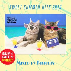 Sweet Summer Hits 2013 - Mixed by Kikiorix