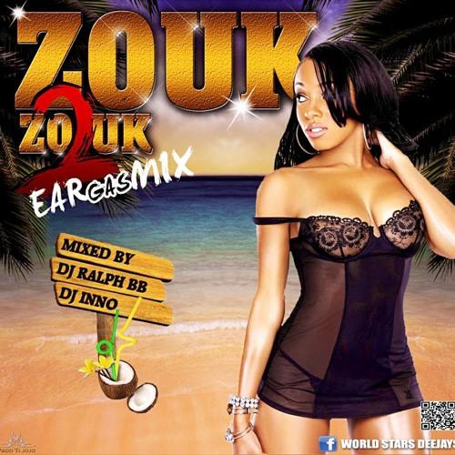 Zouk 2 Zouk EARgasMIX 2013 (Dj Inno & Dj Ralph Bb)