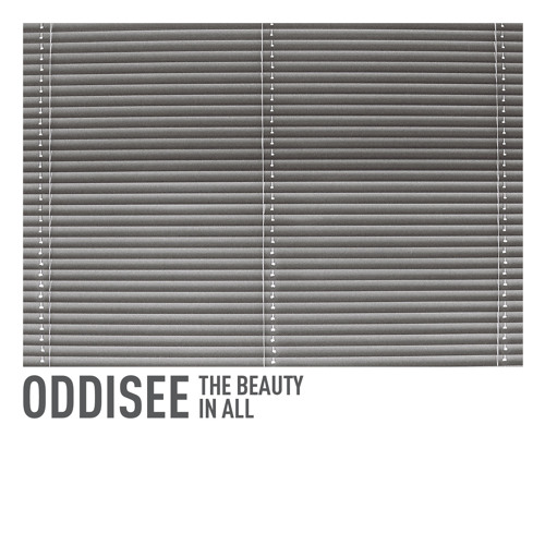 ODDISEE & Other Things
