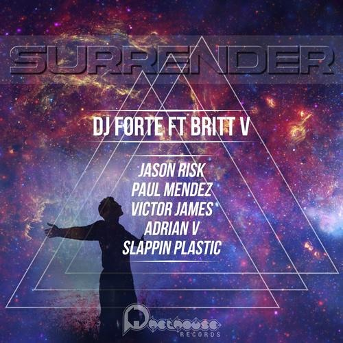 Surrender (Jason Risk Remix) - DJ Forte & Britt V [Out Now / PhetHouse]
