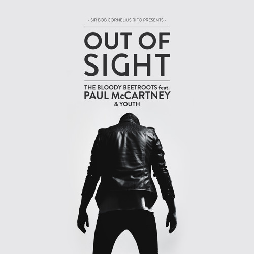 feat Paul McCartney & Youth 'Out Of Sight' (Valentino Khan Remix)