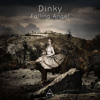 Dinky Falling Angel Album Version ( Official)