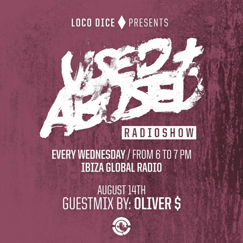 USED + ABUSED RADIO SHOW #10 - OLIVER $
