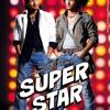 Superstar-(Mann Tu Talbat)- DJ [Reworked]