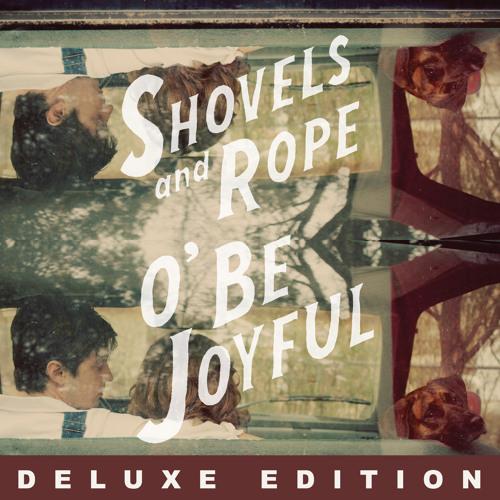 Shovels & Rope - Gasoline