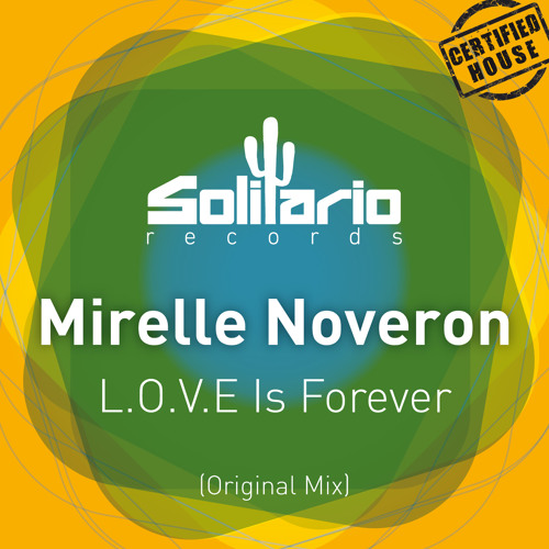 Mirelle Noveron - L.O.V.E Is Forever / (Solitario Records) ***CD DJWMC 2013 CONTEST WINNER***