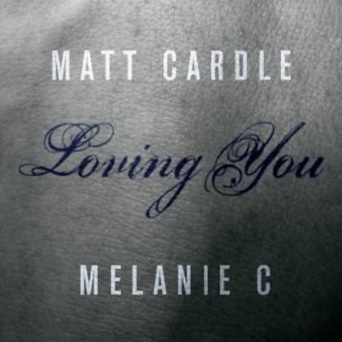Matt Cardle & Melanie C - Loving You