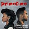 Janelle Monáe - PrimeTime Ft. Miguel