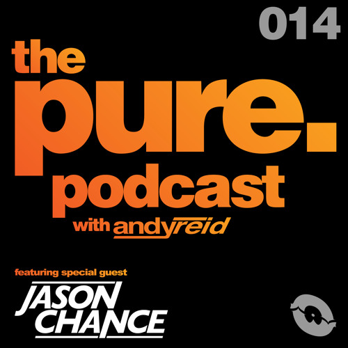 The Pure. Podcast Ep.014 f/ Jason Chance