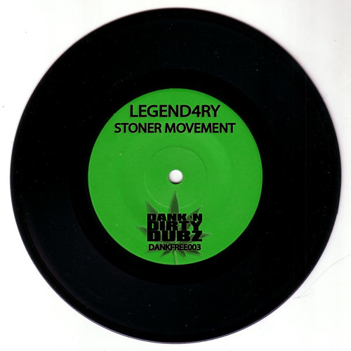 DANKFREE003 - Legend4ry - Stoner Movement (Motivational Vocal Mix) [FREE DOWNLOAD]