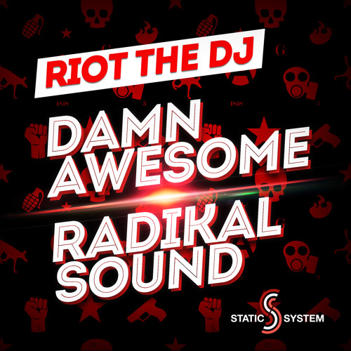 Riot The DJ Damn Awesome (Free Download)