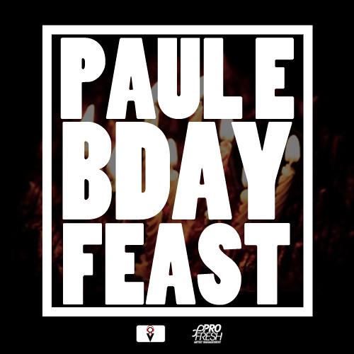 Paul E Birthday Feast