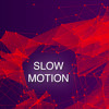 Fabian Hug - Slow Motion Mixtape