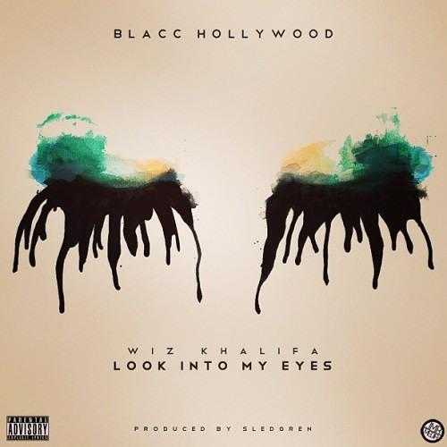Look Into My Eyes - Wiz Khalifa