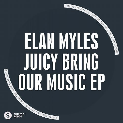 Elan Myles - Juicy (Original Mix) NOW ON BEATPORT