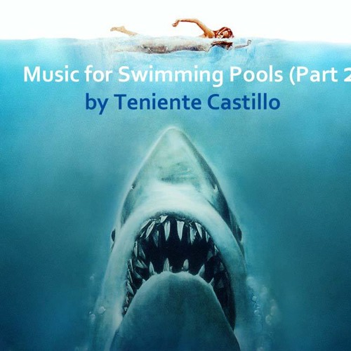 Music for Swimming Pools (Part 2)