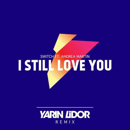 I Still Love You (Yarin Lidor Remix)