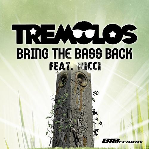Tremolos - Bring the Bass Back feat. Nicci (Extended Mix)