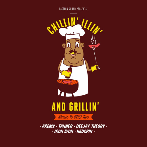 Chillin, Illin & Grillin Part 2 - Music to BBQ Two