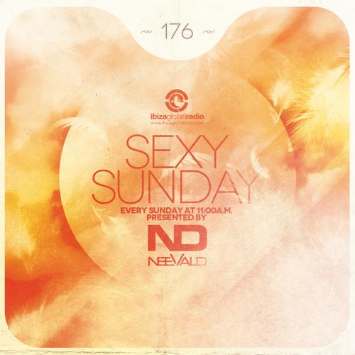 neeVald pres. Sexy Sunday Radio Show 176 - IBIZA GLOBAL RADIO