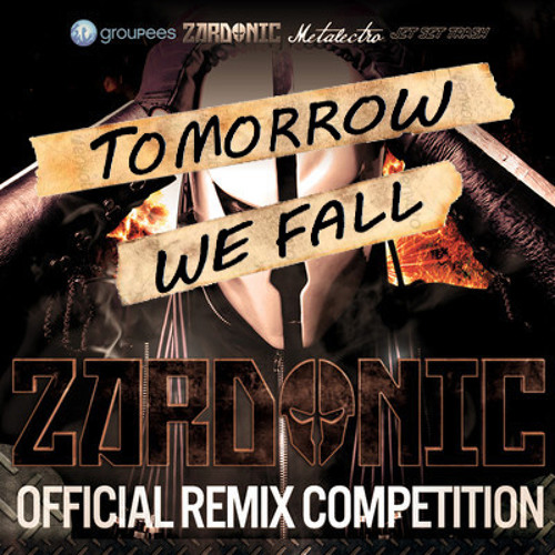 Zardonic – Restless Slumber (Tomorrow We Fall Remix) [Remix Contest]