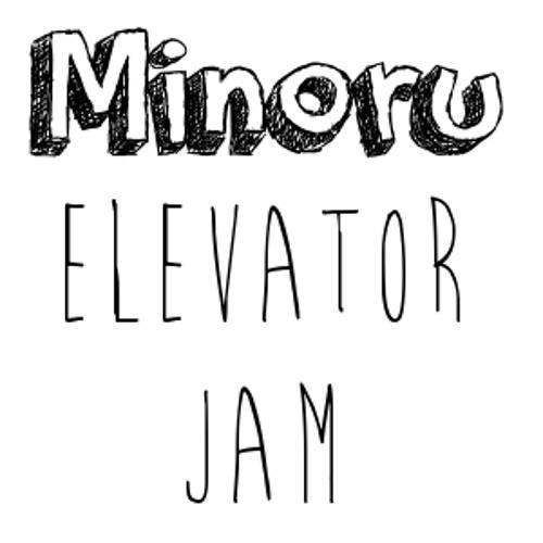 Minoru - Elevator Jam