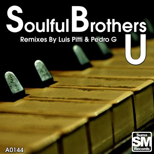 Soulful Brothers - U (Pedro G Remix) Snippet