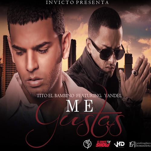 Tito Ft Yandel - Me Gustas [Dj IvanMix Extended]