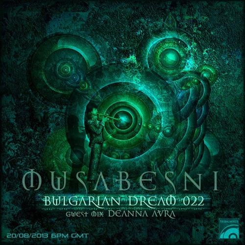 Deanna Avra * Bulgarian Dream * August 20,2013
