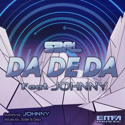 Da De Da - S3RL feat J0hnny