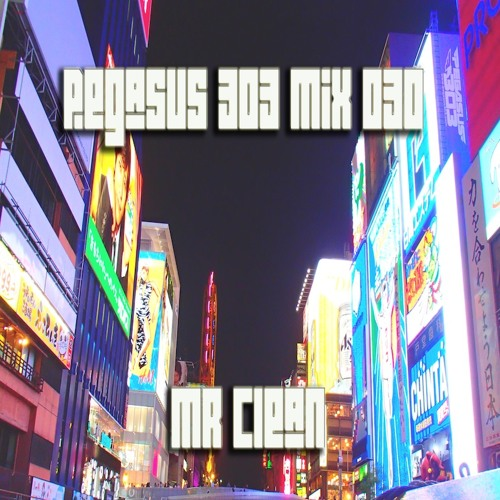 Pegasus 303 Mix 030 with Mr. Clean