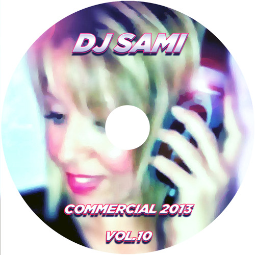 Dj Sami Presents Commercial 2013 Vol.10