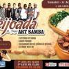 Feijoada do Grupo Art Samba dia 31 de Agosto ao 12:00 H